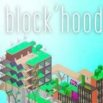 Block'hood ブロックを積み上げて循環型エコロジー都市を作るシミュレーションゲーム